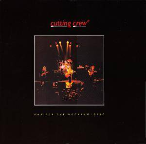Cutting Crew: One For The Mocking-Bird - Cover