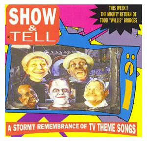 Show & Tell - A Stormy Remembrance Of TV Theme Songs - Cover