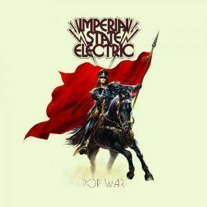 Imperial State Electric: Pop War (LP) - Bild 1
