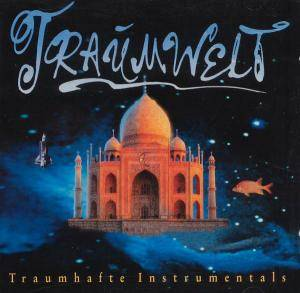 Cover - Wolfgang Mielitz: Traumwelt - Traumhafte Instrumentals