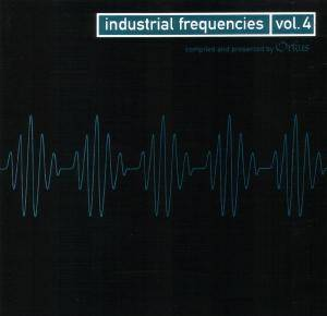 Industrial Frequencies Vol. 4 - Cover