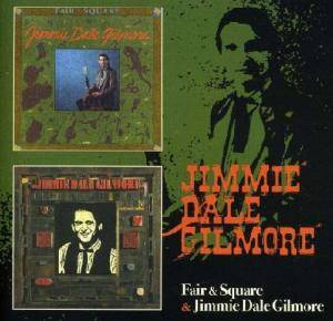 Cover - Jimmie Dale Gilmore: Fair & Square / Jimmie Dale Gilmore