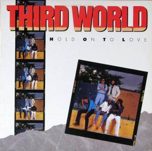Cover - Third World: Hold On To Love