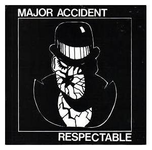 Cover - Major Accident: Respectable
