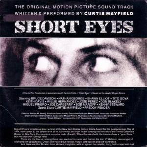 Cover - Curtis Mayfield: Short Eyes - The Original Picture Soundtrack