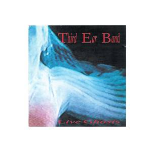 Cover - Third Ear Band: Live Ghosts