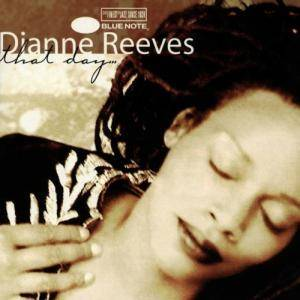 Cover - Dianne Reeves: That Day...
