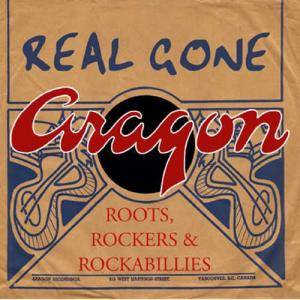 Cover - Peace River Rangers, The: Real Gone Aragon: Roots, Rockers & Rockabillies