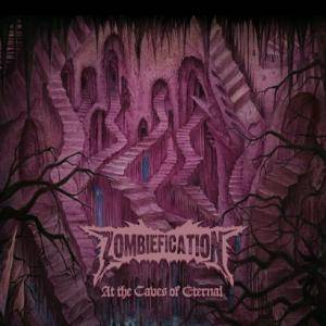 Zombiefication: At The Caves Of Eternal - Cover