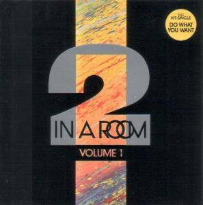Cover - 2 In A Room: Volume I