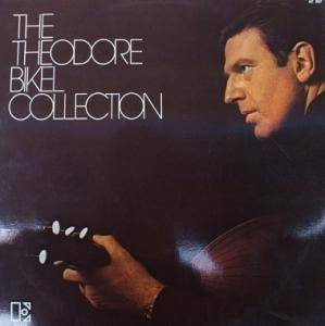 Cover - Theodore Bikel: Theodore Bikel Collection, The
