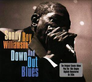 Sonny Boy Williamson II: Down And Out Blues - Cover