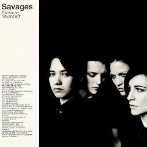 Savages: Silence Yourself - Cover