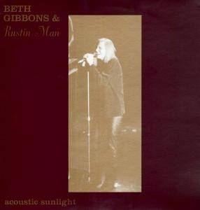 Cover - Beth Gibbons & Rustin Man: Acoustic Sunlight