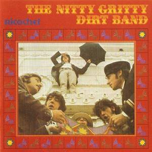 Cover - Nitty Gritty Dirt Band: Ricochet
