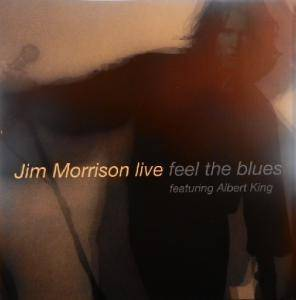 Cover - Jim Morrison: Jim Morrison Live - Feel The Blues