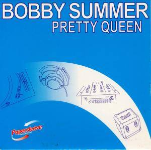 Cover - Bobby Summer: Pretty Queen
