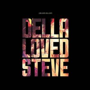 Grand Island: Della Loved Steve - Cover