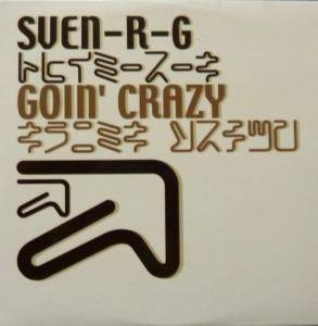 Cover - SveN-R-G: Goin' Crazy