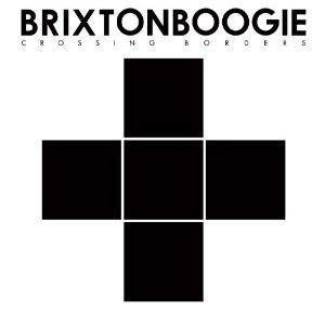 Brixtonboogie: Crossing Borders - Cover