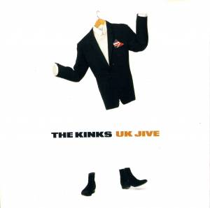 The Kinks: UK Jive (CD) - Bild 1