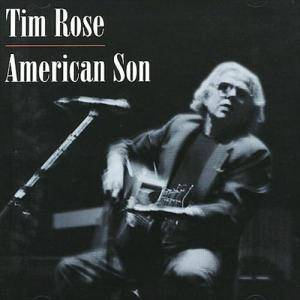 Cover - Tim Rose: American Son