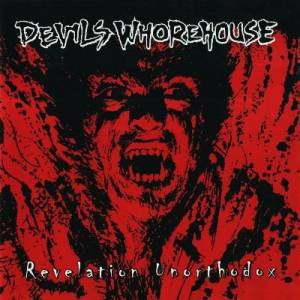 Devils Whorehouse: Revelation Unorthodox - Cover