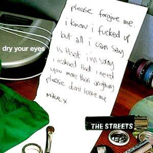 Cover - Streets, The: Dry Your Eyes