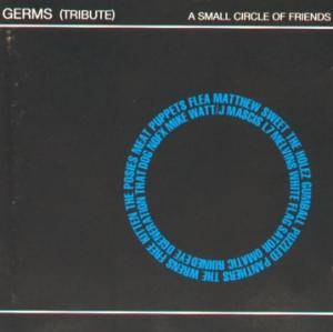 Cover - that dog.: Germs (Tribute) - A Small Circle Of Friends