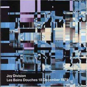 Joy Division: Fracture Music Archives Volume Two - Les Bains Douches 18 December 1979, The - Cover