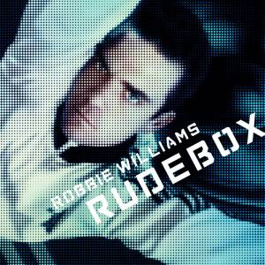 Cover - Robbie Williams: Rudebox