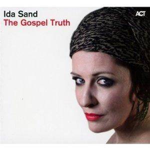Cover - Ida Sand: Gospel Truth, The