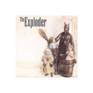 Cover - Exploder, The: Exploder / Cross My Heart, The
