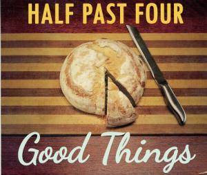 Half Past Four: Good Things - Cover