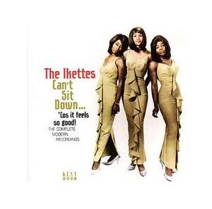 Cover - Ikettes, The: Can't Sit Down ... 'cos It Feels So Good