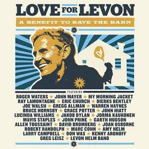 Cover - Joe Walsh & Robert Randolph: Love For Levon - A Benefit To Save The Barn