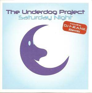 Cover - Underdog Project, The: Saturday Night
