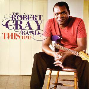 Cover - Robert Cray Band, The: This Time