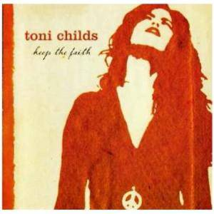 Cover - Toni Childs: Keep The Faith