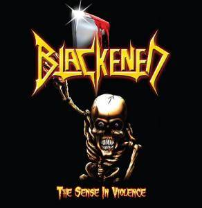Blackened: Sense In Violence, The - Cover