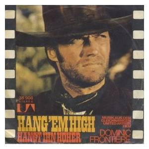 Cover - Dominic Frontiere: Hang 'em High / Once Upon A Time In The West
