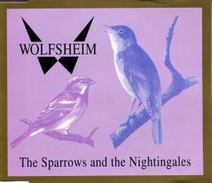 Wolfsheim: The Sparrows And The Nightingales (Single-CD) - Bild 1