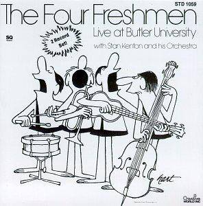 Cover - Four Freshmen, The: Live At Butler University With Stan Kenton And His Orchestra