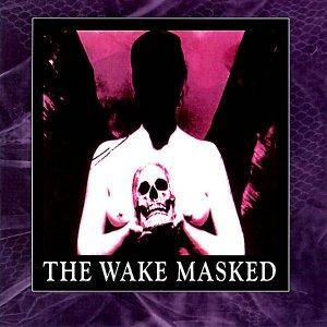 Cover - Wake, The: Masked
