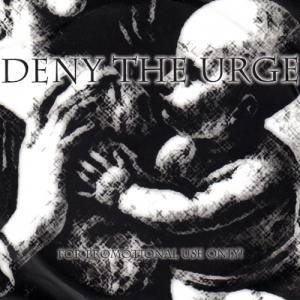 Deny The Urge: Deny The Urge - Cover