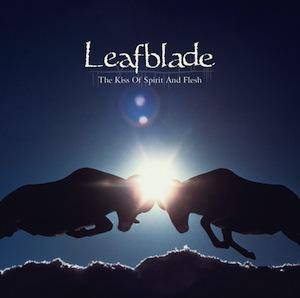 Leafblade: Kiss Of Spirit And Flesh, The - Cover