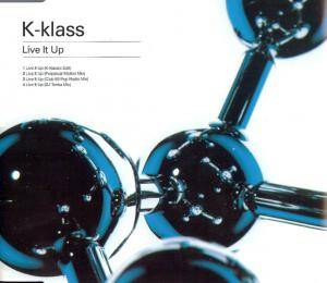 Cover - K-Klass: Live It Up