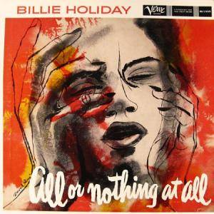 Cover - Billie Holiday: All Or Nothing At All