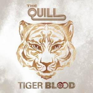 Cover - Quill, The: Tiger Blood