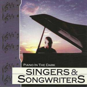 Cover - Marti Jones: Singers & Songwriters - Piano In The Dark
